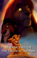 Mufasa's Reign - Contest Entry by NostalgicChills