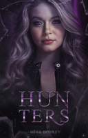 Hunters [Wattpad Cover] by BeMyOopsHi
