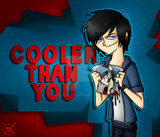 Cooler Than You by Ghoustlyy