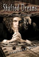 Shafted Dreams - Book Cover by SBibb