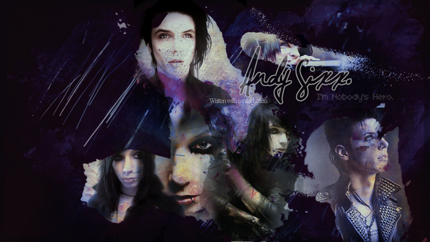 Andy Sixx - Nobody's Hero. by I-Troublemaker