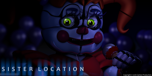 Sister Location Teaser Recreation. by GamesProduction