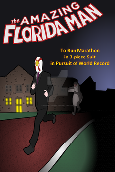 The Amazing Florida Man issue2 by Pizzacational