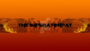 Youtube Banner for TheImperatorPat by TaintedVampire