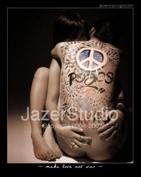 :: make love not war :: by Jazer