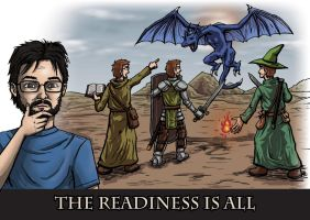 Commission: The Readiness Is All by DeathbyChiasmus