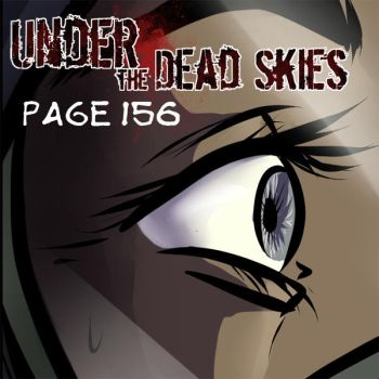 Under the Dead Skies 156 by lunajile