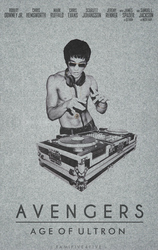 Avengers : Age Of Ultron Poster/Bruce Lee Dj Edit by RAMI545