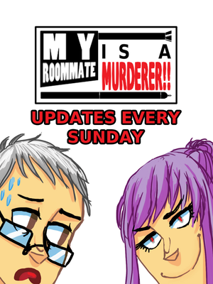 My Roommate is a Murderer!! Promo by SonicWolvelina99