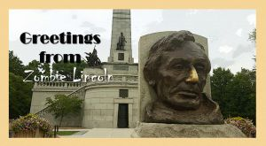 Strange Tales of Dead Lincoln by TheNYRD