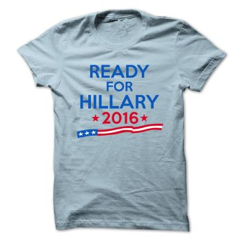 Ready for Hillary 2016 by lisashirts