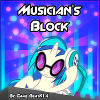 [Story] - Musican's Block by Game-BeatX14