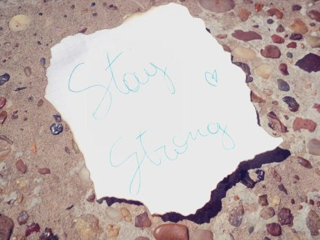 Stay Strong by NobodyHasToKnow