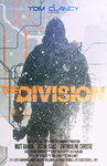 The Division [Poster] by PlushGiant