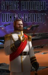Space Admiral: Duke's Gambit by J-Humphries