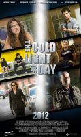 The Cold Light of Day Poster by WaywardMartian