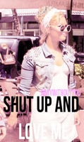 +Shut up and love me - Demi L. by Adaywithoutyou