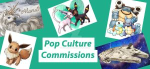 Pop Culture Commissions by faeriean