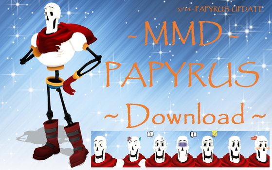 [ MMD ] Undertale PAPYRUS  { UP DL } by rby121174