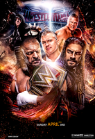 WWE WRESTLEMANIA 32 Poster by workoutf