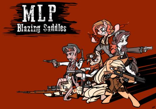 MLP: Blazing Saddles by Coin-Trip39