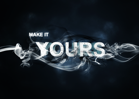 Make It Yours by FlightForever