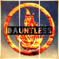 Dauntless by Penny-For-My-Thought