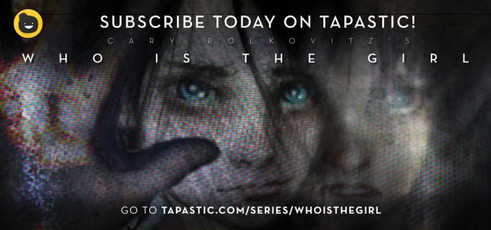 Subscribe to Who is The Girl on Tapastic! by carythehat