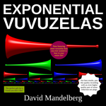 Exponential Vuvuzelas by dseomn