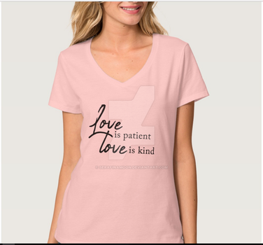Love Is Patient Tshirt by SerafinaMoon