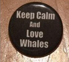 Keep Calm and Love Whales 1.25 inch pinback button by LittleHouseCrafting
