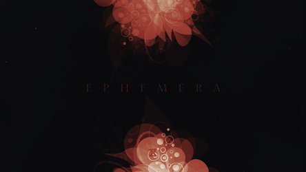 Ephemera by sevenorbs