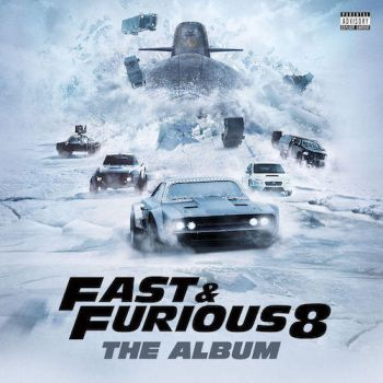Various Artists - Fast and Furious 8 OST by MusicUrban