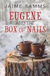 Eugene and the Box of Nails by LCChase
