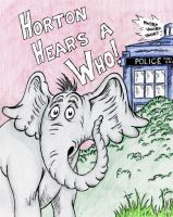 Horton Hears a Who by JaxxReeve