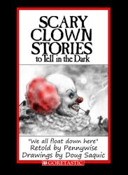 Pennywise Scary Stories To Tell In The Dark by DougSQ