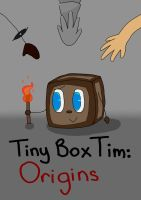 Tiny Box Tim Origins REMASTERED by ThaDTDrawer