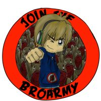 Join the broarmy to become a bro today! by Yoko95