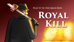 Tite Card: Play It to the Back Row - Royal kill by BeckHop