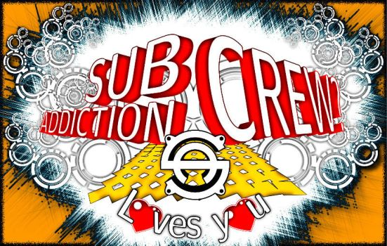 Subaddiction Crew loves you II by subaddiction