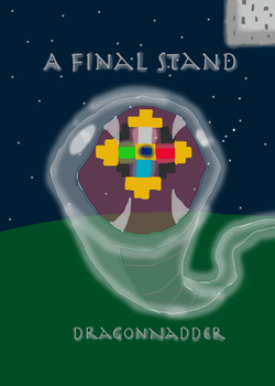 A Final Stand Cover by DragonNadder