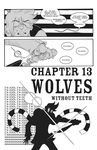 Chapter 13: Wolves Without Teeth - 1 by DevanMuse