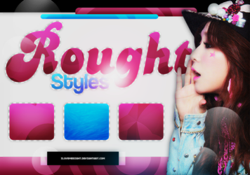 +STYLES: Rough by iLovemeright