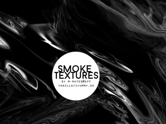 SMOKE textures by MRATED by vanillaisyummy