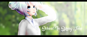 [MMD] School In Spring Time by o0Glub0o