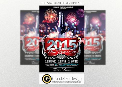 The 2015 NYE Flyer Template by Grandelelo
