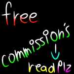 CLOSE Free Commission's by MidNightFlyer53
