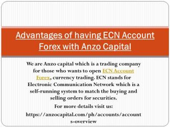 Advantage of Having ECN Account Forex Anzo Capital by anzocapital