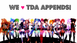 [MMD DL] We Love TDA Appends! (+Download Links!) by bluepixie02