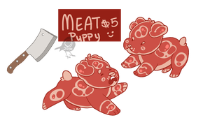 Meat Puppy (closed) by loveburb